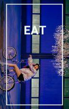 eat ; story ideas ; by wasfiredat