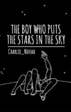 The Boy Who Puts the Stars in the Sky by Charlie_Novak