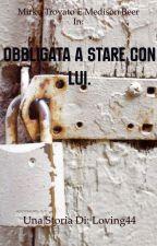 """""""Obbligata A Stare Con Lui."""" by loving44"""