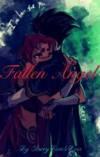 Fallen Angel (RobStar Fanfic) by CherryBombRose
