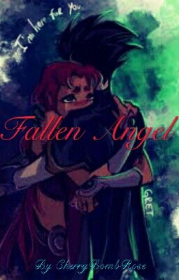 Fallen Angel (RobStar Fanfic)