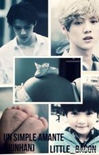UN SIMPLE AMANTE (HUNHAN) by Little_Bacon