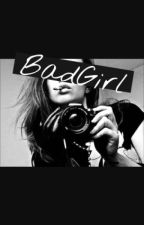 BadGirl by AinayaAlfaatihah