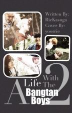 A Life With The Bangtan Boys| Book 2 by RieKasuga
