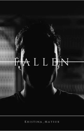 Fallen/ Падший [16+]