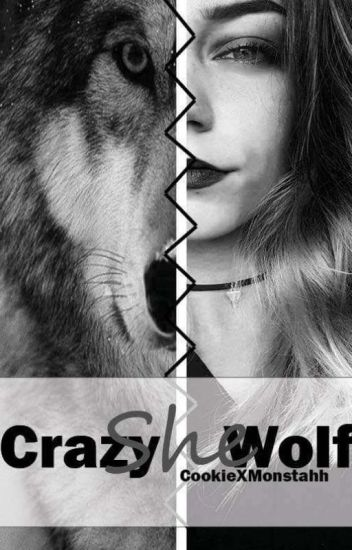 Crazy She Wolf