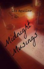 Midnight Musings by bbcherrytomato