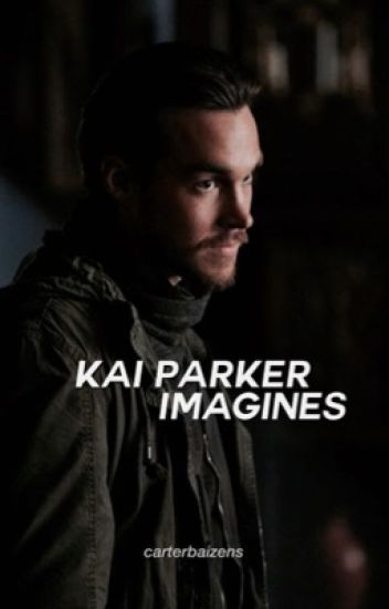 Kai Parker Imagines