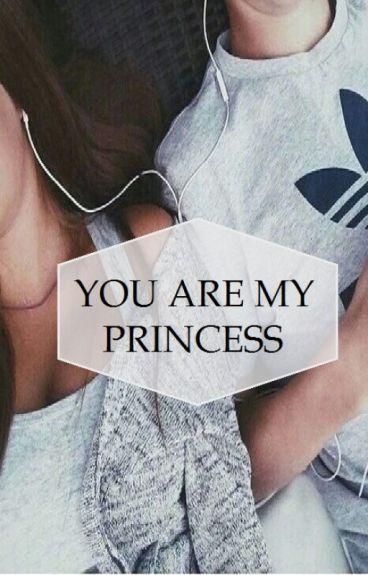 You are my princess