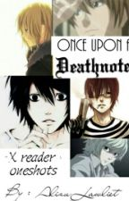 Once Upon A Deathnote by AlizuLawliet