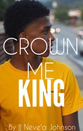 Crown Me KING