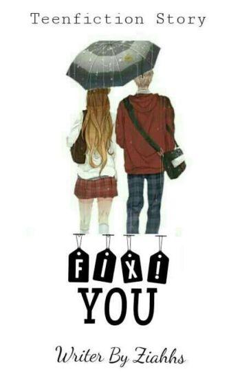 Fix You!