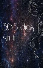 365 días sin ti by valeriafisa