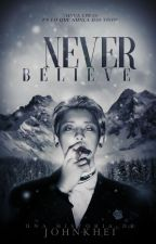 Never believe [ChanBaek/KrisYeol] by darkexoside