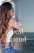 Ex-Bestfriend by bandh0e