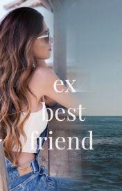 Ex-Bestfriend by bandh0e
