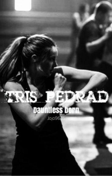 Tris Pedrad Dauntless Born