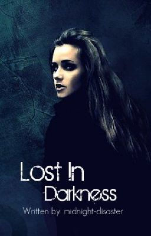 Lost in Darkness by midnight-disaster