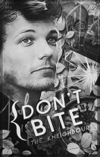 Don't bite |Larry Stylinson| #Wattys2016 by The_KNeighbour