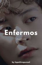 ENFERMOS by siyahojelirapunzel