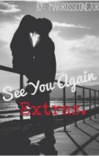 See You Again [Extras] by MARIROSSCONEJOR