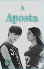 A Aposta by lunnabeaty