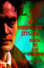 A Monster Inside Saga - Book Of The Sword - ITV Jekyll And Hyde by MissMarvelite