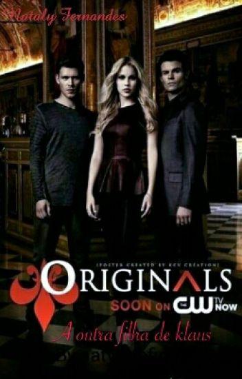 The Originals A Outra Filha De Klaus