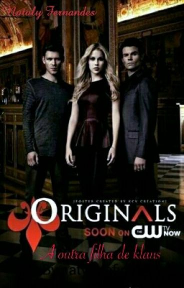 The Originals A Outra Filha De Klaus