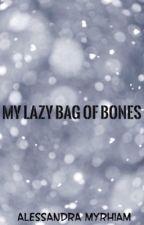 Book 1: My Lazy Bag of Bones - (Sans × Reader) by -tarantism