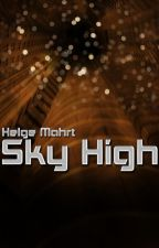 Sky High by HelgeMahrt