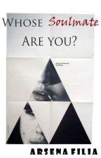 Whose Soulmate Are You? by arsenafilia25
