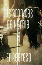 Las Cronicas De Narnia Y El Regreso#WNAWARDS by LizzieTheKiller