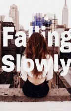 Falling Slowly (First Draft) by Skylark196