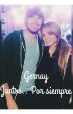 Gernay: juntos... Por siempre ❤️ by Mar165