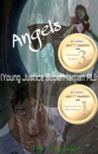 Angels [Young Justice AU, SuperMartian] by Lizardgurl