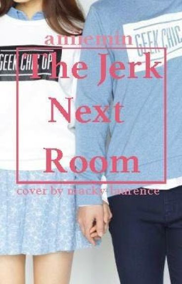 The Jerk Next Room (BTS TAEHYUNG)