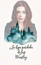 La Hija Perdida De Los Weasley by kayariggs