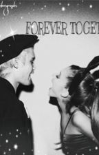 Forever Together //jariana by mrsbiebergrande1