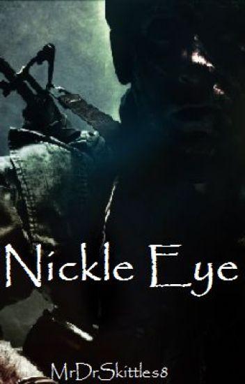 Nickle Eye