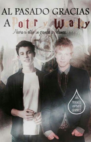 Al Pasado Grasias A Potter Y Weasley