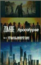 Zombie Apocalypse by Twighlight101