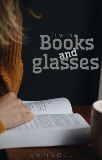 Books and glasses »Irwin