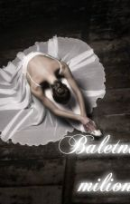 Baletnica i milioner by PrincessLeiaa