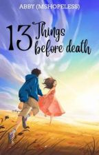 13 Things ♥ Slow update by MShopeless