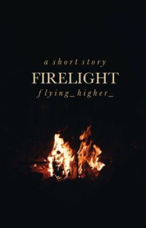 firelight by flying_higher_