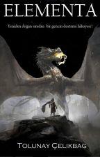 Elementa- Ölümsüzlük Masalı by Tolunayelikba