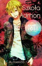 Szkoła Admon | Yaoi by Asiek135