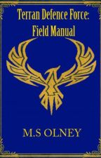 Terran Defence Force: Field manual by MatthewOlney