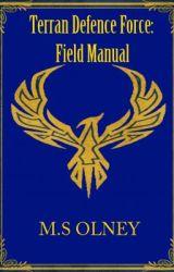 Terran Defence Force: Field manual by MatthewOlney